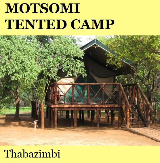 Motsomi Tented Camp - Thabazimbi