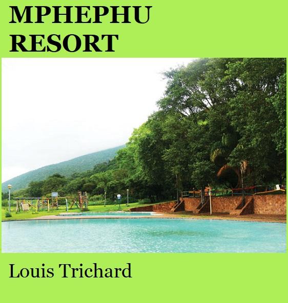 Mphephu Resort - Louis Trichard