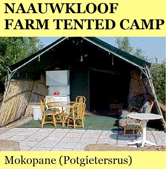 Naauwkloof Game Farm Tented Camp - Mokopane (Potgietersrus)
