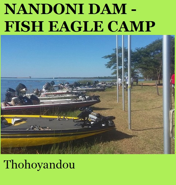 Nandoni Dam Fish Eagle Camp - Thohoyandou