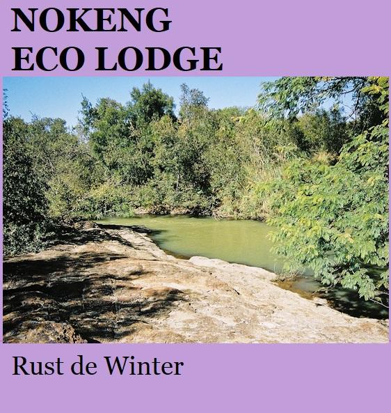 Nokeng Eco Lodge - Rust de Winter