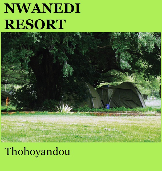 Nwanedi Resort - Thohoyandou