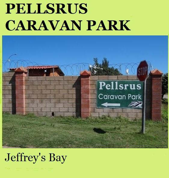 Pellsrus Caravan Park - Jeffrey's Bay
