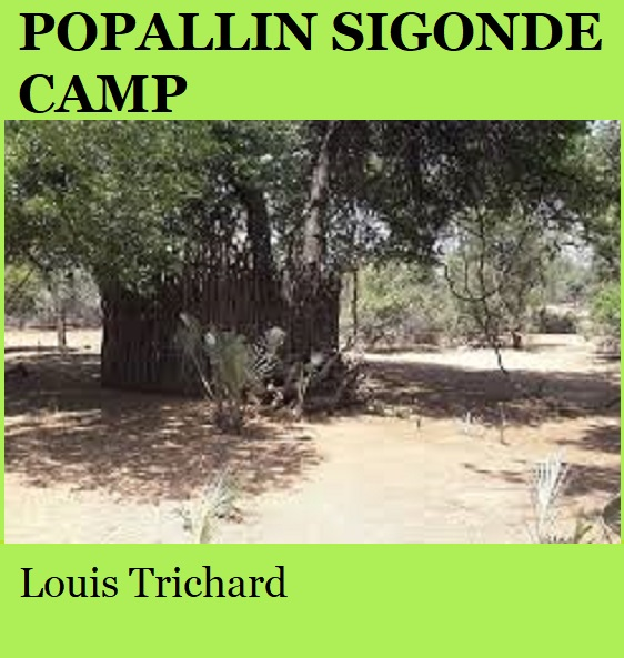 Popallin Sigonde Camp - Louis Trichard