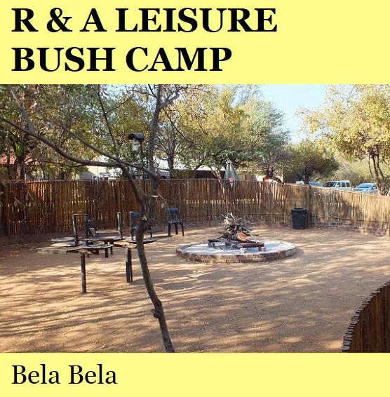 R and A Leisure Bush Camp - Bela Bela
