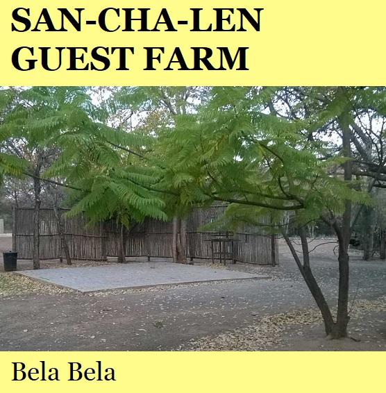 San Cha Len Guest Farm - Bela Bela