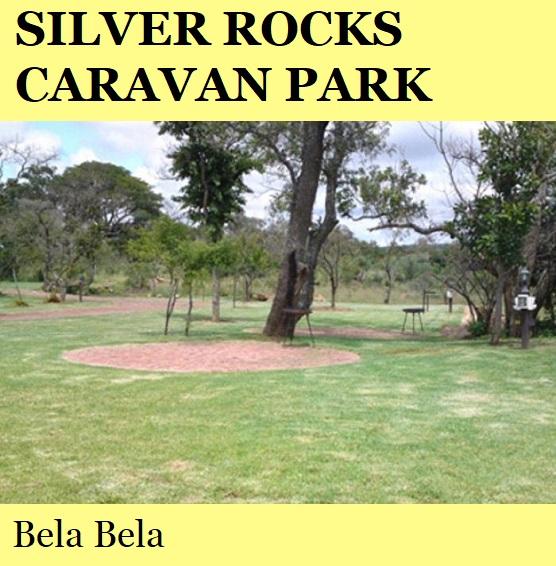 Silver Rocks Caravan Park - Bela Bela