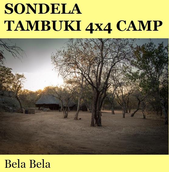 Sondela Nature Reserve Tambuke 4x4 Camp - Bela Bela