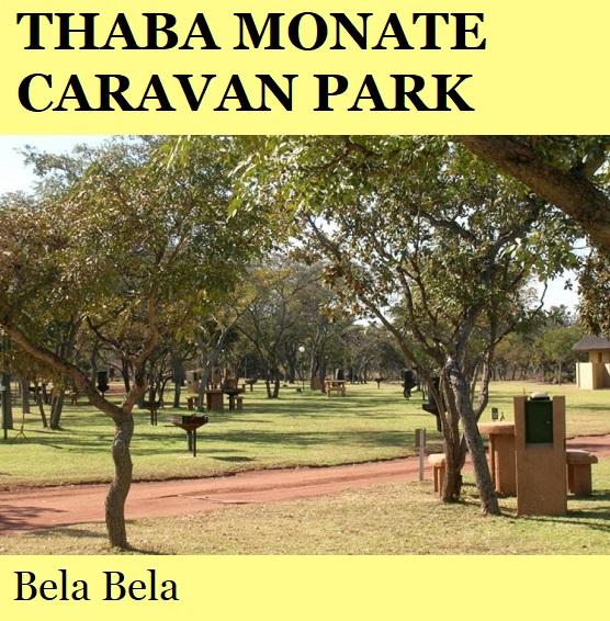 Thaba Monate Game Lodge Caravan Park - Bela Bela