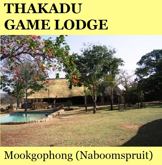 Thakadu Game Lodge - Mookgophong (Naboomspruit)