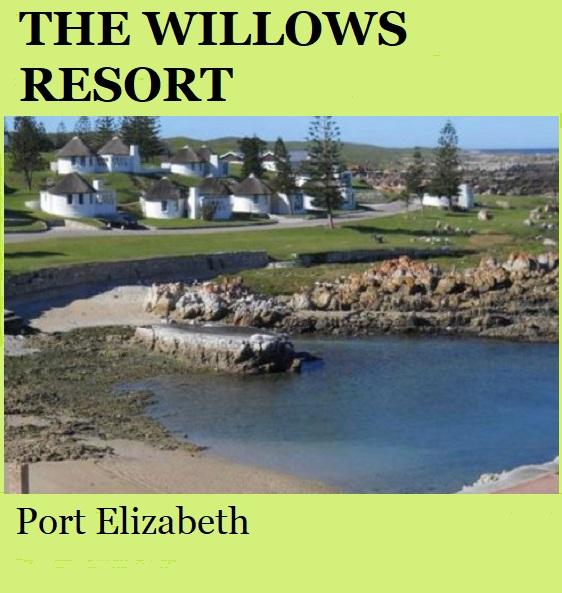 The Willows Resort - Port Elizabeth