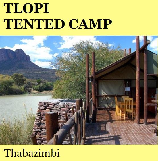 Tlopi Tented Camp - Thabazimbi
