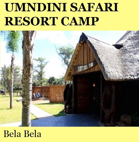Umndini Safari Resort Camp - Bela Bela