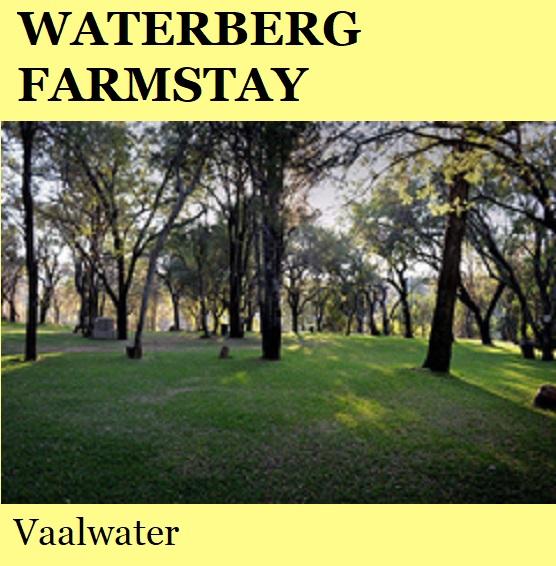 Waterberg Farmstay - Vaalwater