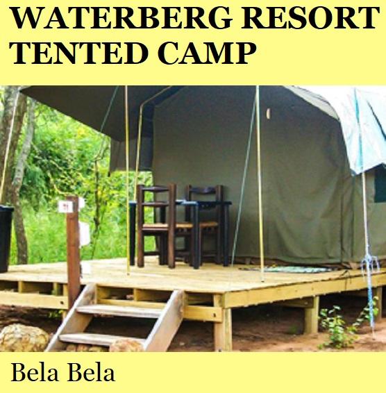 Waterberg Resort Tented Camp - Bela Bela