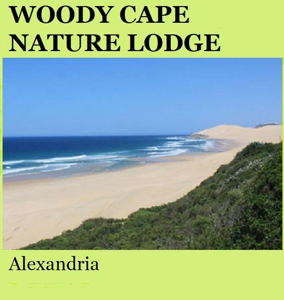 Woody Cape Nature Lodge - Alexandria