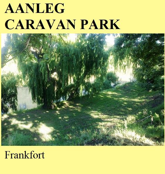 Aanleg Caravan Park - Frankfort
