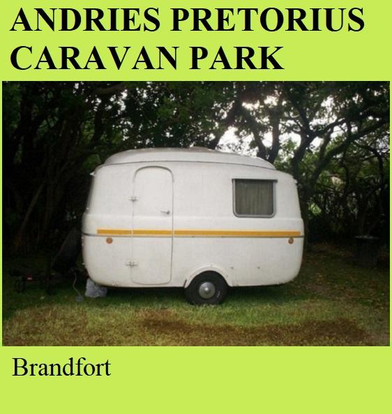 Andries Pretorius Caravan Park - Brandfort