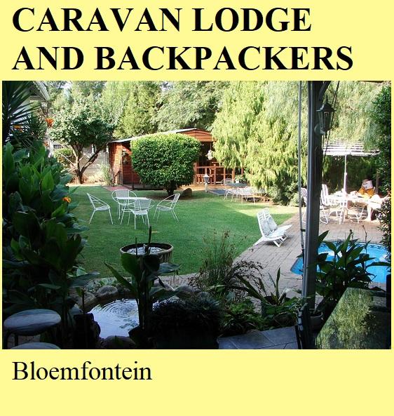 Caravan Lodge and Backpackers - Bloemfontein