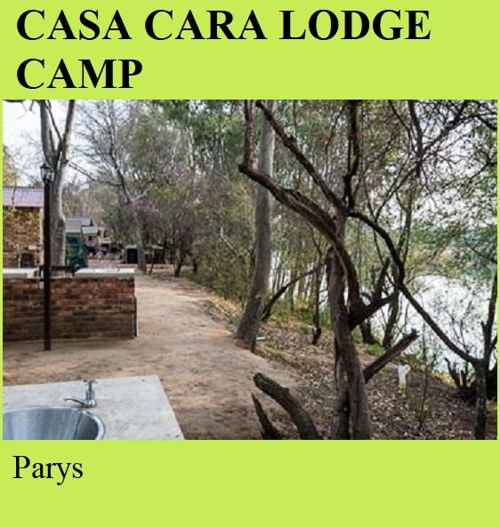 Casa Cara Lodge Camp - Parys