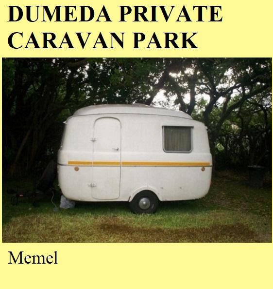Dumeda Private Caravan Park - Memel