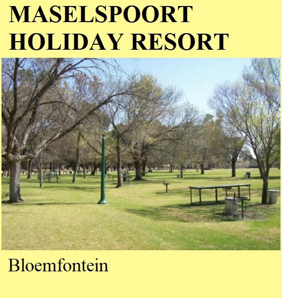 Maselspoort Holiday Resort - Bloemfontein