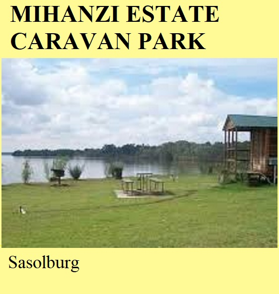 Mihanzi Estate Caravan Park - Sasolburg