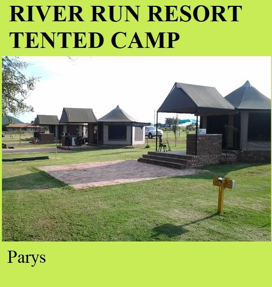 River Run Resort Tented Camp - Parys