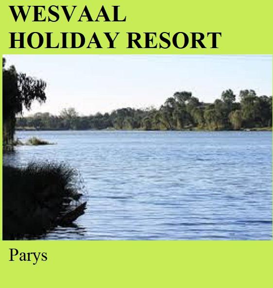 Wesvaal Holiday Resort - Parys