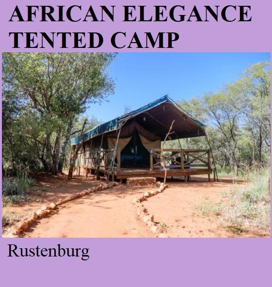 African Elegance Tented Camp - Rustenburg