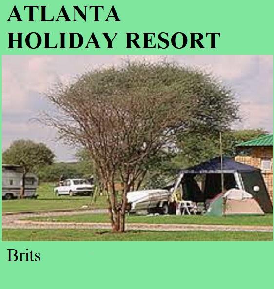 Atlanta Holiday Resort - Brits