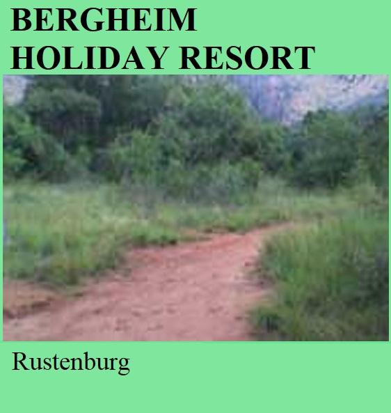 Bergheim Holiday Resort - Rustenburg