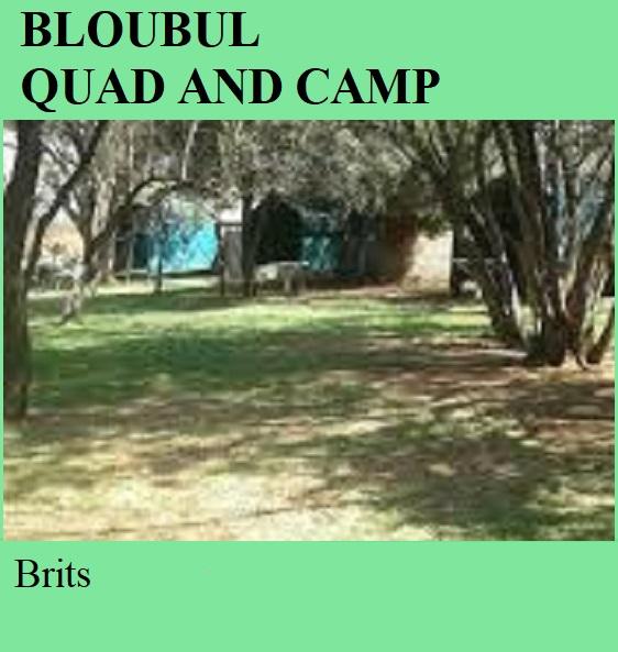 Bloubul Quad and Camp - Brits