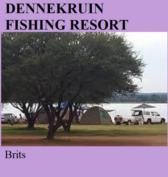 Dennekruin Fishing Resort - Brits
