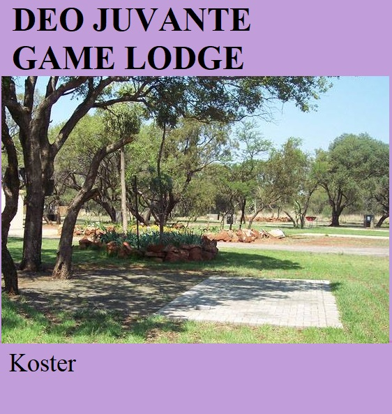 Deo Juvante Game Lodge - Koster