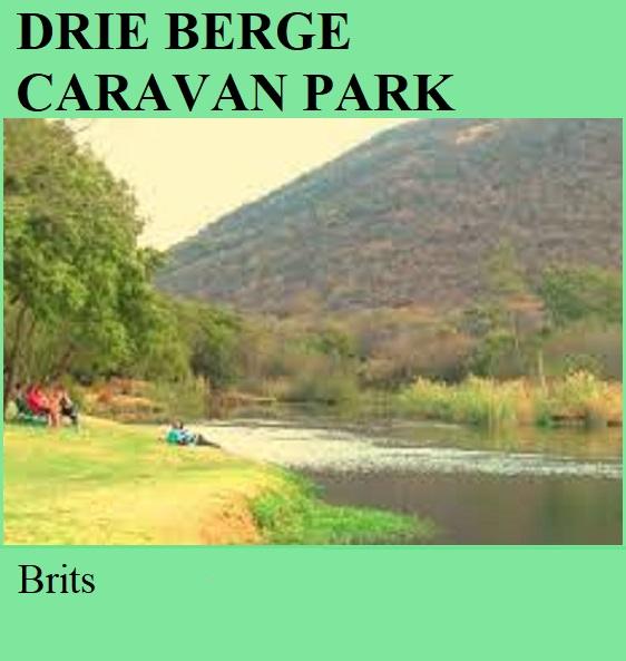Drie Berge Caravan Park - Brits