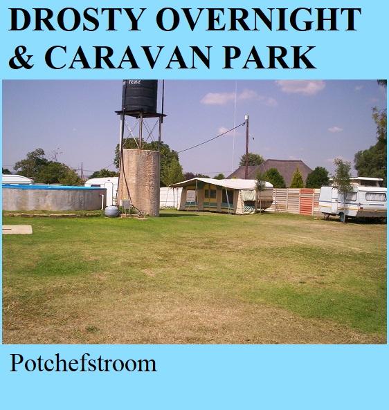 Drosty Overnight and Caravan Park - Potchefstroom