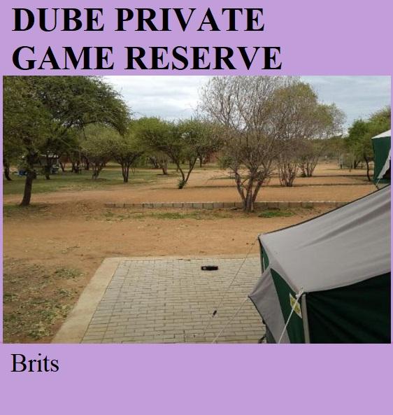 Dube Private Game Reserve - Brits
