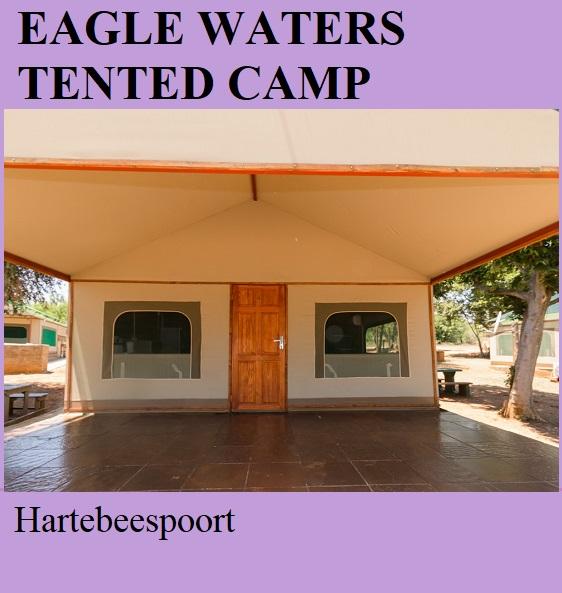 Eagle Waters Tented Camp - Hartebeespoort