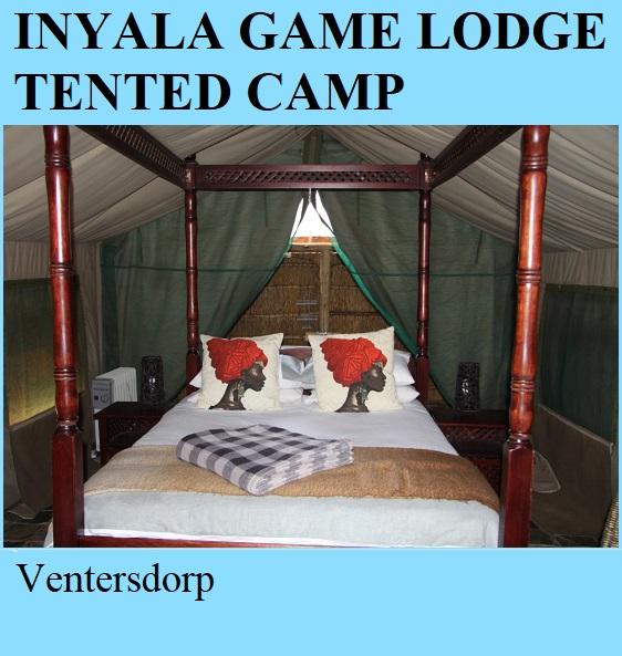 Inyala Game Reserve Tented Camp - Ventersdorp