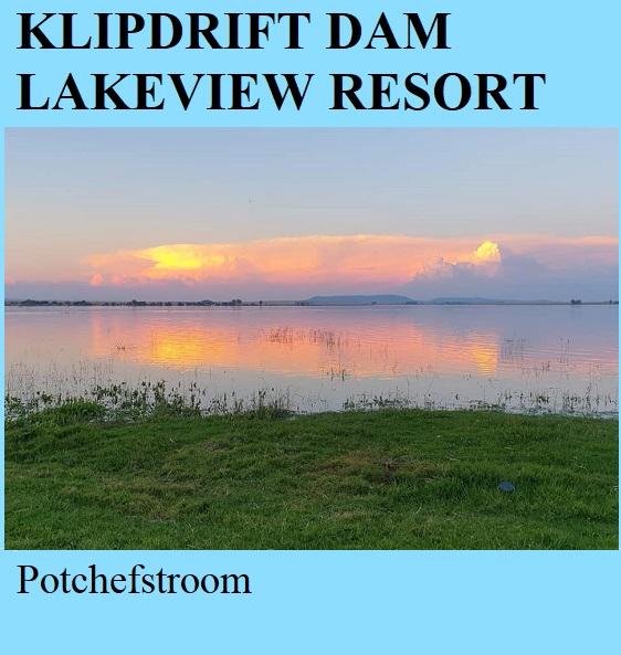 Klipdrift Dam Lakeview Holiday Resort - Potchefstroom