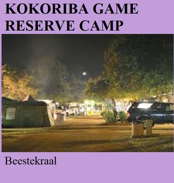 Kokoriba Game Reserve Camp - Beestekraal