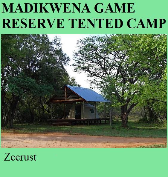 Madikwena Game Reserve Tented Camp - Zeerust