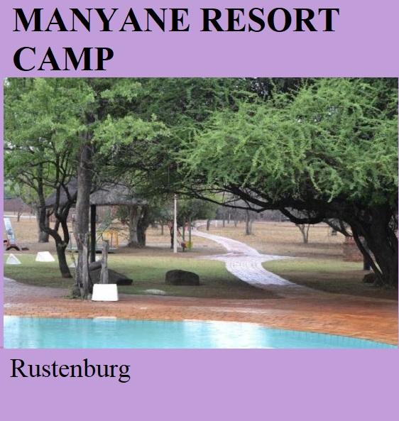 Manyane Resort Camp - Rustenburg