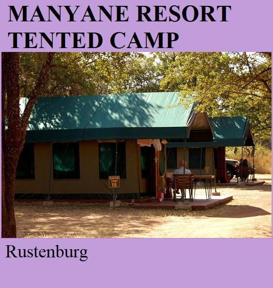 Manyane Resort Tented Camp - Rustenburg