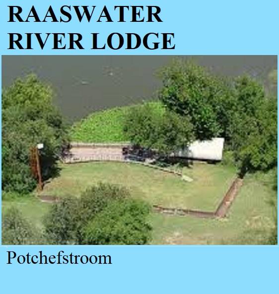 Raaswater River Lodge - Potchefstroom