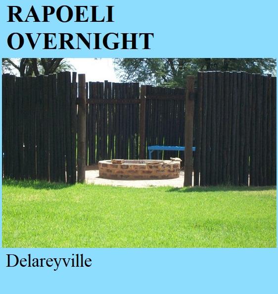 Rapoeli Overnight - Delareyville