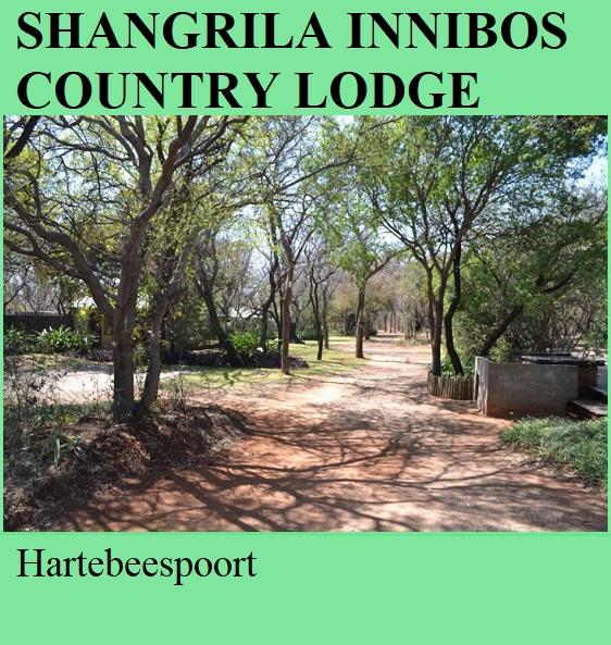 Shangrila Innibos Country Lodge - Hartebeespoort