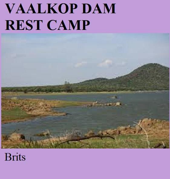 Vaalkop Dam Rest Camp - Brits