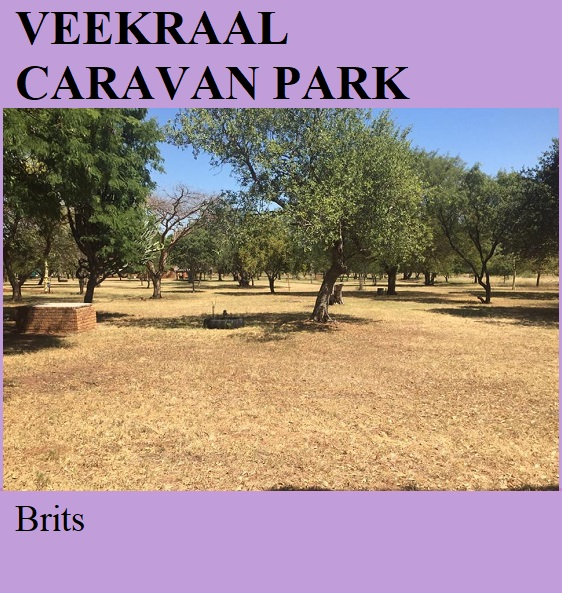 Veekraal Caravan Park - Brits
